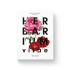 Herbarium Vitae: Roses & Peonies Cover Image
