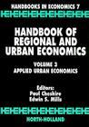 Handbook of Regional and Urban Economics, Volume 3: Applied Urban Economics (Handbooks in Economics #7) Cover Image