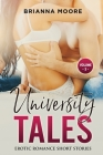 University Tales: Explicit and Forbidden Erotic Hot Sexy Stories for Naughty Adult Box Set Collection Cover Image