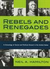Rebels and Renegades: A Chronology of Social and Political Dissent in the United States Cover Image
