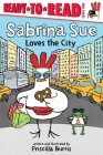 Sabrina Sue Loves the City: Ready-to-Read Level 1 Cover Image