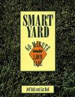 Smart Yard: 60-Minute Lawn Care Cover Image