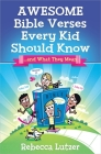 Awesome Bible Verses Every Kid Should Know: ...and What They Mean Cover Image