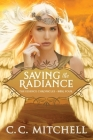 Saving the Radiance: The Essence Chronicles Book Four Cover Image