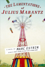 The Lamentations of Julius Marantz Cover Image