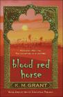 Blood Red Horse (de Granville Trilogy (Prebound)) Cover Image