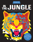 In the Jungle: Create Amazing Pictures One Sticker at a Time! (Sticka-Pix) Cover Image