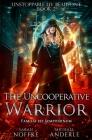 The Uncooperative Warrior Cover Image