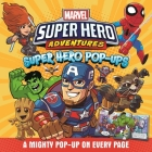 Marvel Super Hero Adventures: Super Hero Pop-Ups Cover Image