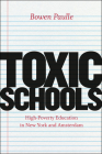 Toxic Schools: High-Poverty Education in New York and Amsterdam (Fieldwork Encounters and Discoveries) Cover Image