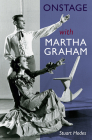 Onstage with Martha Graham Cover Image