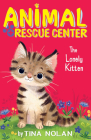 The Lonely Kitten (Animal Rescue Center) Cover Image