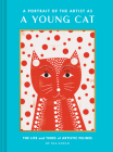 A Portrait of the Artist as a Young Cat: The Life and Times of Artistic Felines (Funny Cat Book, Pun Book for Cat Lovers) Cover Image