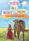 It Is All Right Now: Inspired Child Cover Image