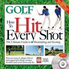 How to Hit Every Shot [With DVD] Cover Image