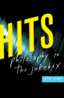 Hits: Philosophy in the Jukebox Cover Image