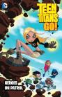 Teen Titans Go!: Heroes on Patrol Cover Image