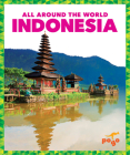 Indonesia (All Around the World) Cover Image