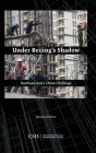 Under Beijing's Shadow: Southeast Asia's China Challenge Cover Image
