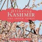 Alluring Kashmir: The Inner Spirit Cover Image