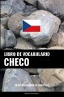 Libro de Vocabulario Checo: Un Método Basado en Estrategia Cover Image