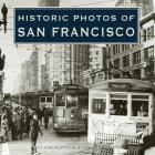 Historic Photos of San Francisco Cover Image