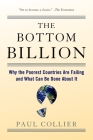 The Bottom Billion: Why the Poorest Countries Are Failing and What Can Be Done about It Cover Image