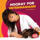 Hooray for Veterinarians! Cover Image