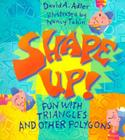 Shape Up!: Fun With Triangles and Other Polygons Cover Image