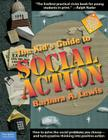 The Kid's Guide to Social Action: How to Solve the Social Problems You Choose - And Turn Creative Thinking Into Positive Action Cover Image