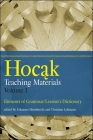 Hocak Teaching Materials, Volume 1: Elements of Grammar/Learner's Dictionary (North American Native Peoples) Cover Image