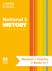 Leckie National 5 History for SQA and Beyond – Revision + Practice 2 Books in 1: Revise for N5 SQA Exams Cover Image