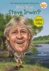 Who Was Steve Irwin? (Who Was?) Cover Image