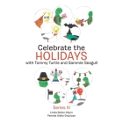 Celebrate the Holidays with Tommy Turtle and Sammie Seagull: Series Iii Cover Image