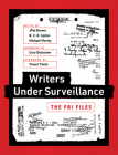 Writers Under Surveillance: The FBI Files Cover Image