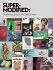 Super-Modified: The Behance Book of Creative Work Cover Image