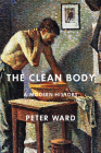 The Clean Body: A Modern History Cover Image
