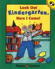 Look Out Kindergarten, Here I Come Cover Image