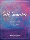 The Self-Searcher: A Storybook for the Wounded Child in Each of Us Cover Image