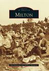 Milton (Images of America) Cover Image