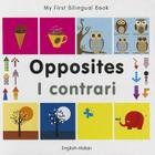 My First Bilingual Book–Opposites (English–Italian) Cover Image