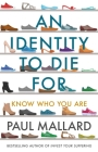 An Identity to Die For: Know Who You Are Cover Image