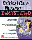 Critical Care Nursing Demystified Cover Image