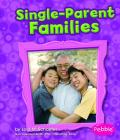 Single-Parent Families (Pebble Books: My Family) Cover Image