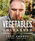 Vegetables Unleashed: A Cookbook Cover Image