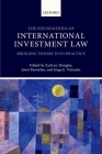 Foundations of International Investment Law: Bringing Theory Into Practice Cover Image
