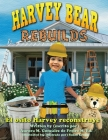 Harvey Bear Rebuilds: El osito Harvey reconstruye Cover Image