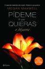 Pademe Lo Que Quieras O Dajame (Pideme Lo Que Quieras) Cover Image