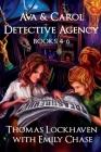 Ava & Carol Detective Agency: Books 4-6 (Book Bundle 2) Cover Image