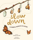 Slow Down: 50 Mindful Moments in Nature Cover Image